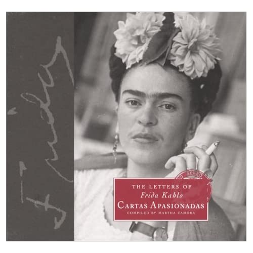 The Letters of Frida Kahlo: Cartas apasionadas: Martha Zamora