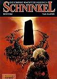 Die Große Macht des kleinen Schninkel. Carlsen Comics (3551028222) by Jean Van Hamme