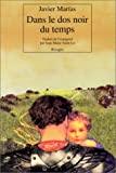 Dans le dos noir du temps (French Edition) (2743606452) by Marías, Javier