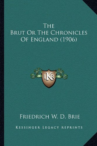 The Brut or the Chronicles of England (1906)