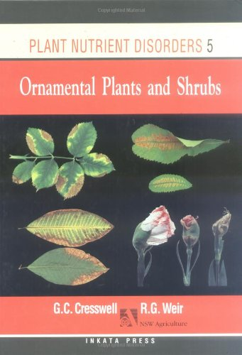 Plant Nutrient Disorders: Volume 5: Ornament Plants And Shrubs