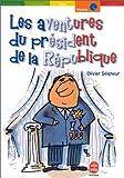 """Afficher """"Les Aventures du président de la république"""""""