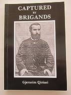 Captured by Brigands by QIRIAZI