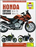 Matthew Coombs Honda CBF1000 (06-10) & CB1000R (09-11) (Haynes Service and Repair Manuals)