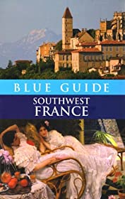 Blue Guide Southwest France