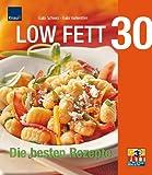Low Fett 30. Die besten Rezepte