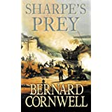 The Sharpe Series (5) - Sharpe's Prey: The Expedition to Copenhagen, 1807by Bernard Cornwell
