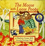 The Moose with Loose Poops (Dr. Hippo) [Hardcover]