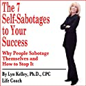 7 Self-Sabotages to Your Success