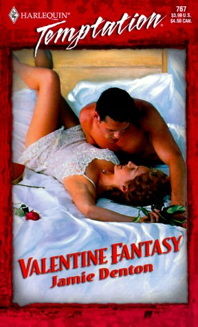 Valentine Fantasy (Fantasy For Hire) (Harlequin Temptation), Jamie Denton