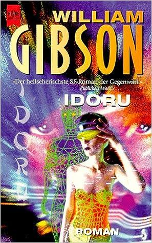 William gibson idoru amazon