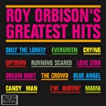 Roy Orbisons Greatest Hits