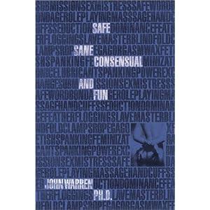 Safe Sane Consensual And Fun