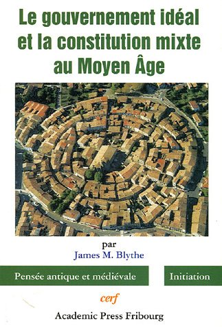 le-gouvernement-ideal-et-la-constitution-mixte-au-moyen-age