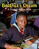 Beatrice's dream : a story of a Kibera slum