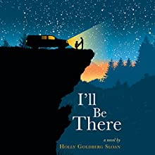 I'll Be There Audiobook by Holly Goldberg Sloan Narrated by Laura Jennings