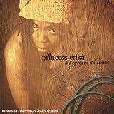 echange, troc princess erika - a l'epreuve du temps