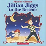 Jillian Jiggs to the Rescue