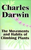 The Movements and Habits of Climbing Plants (0898752302) by Darwin, Charles