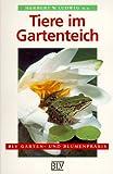 Tiere im Gartenteich - Entdecken, erkennen, ansiedeln. - Herbert W. Ludwig, Norbert Becker, Harald Gebhardt