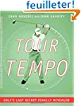 Tour Tempo: Golf's Last Secret Finall...