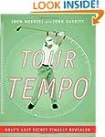 Tour Tempo: Golf's Last Secret Finall...