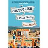 The English: A Field Guideby Matt Rudd