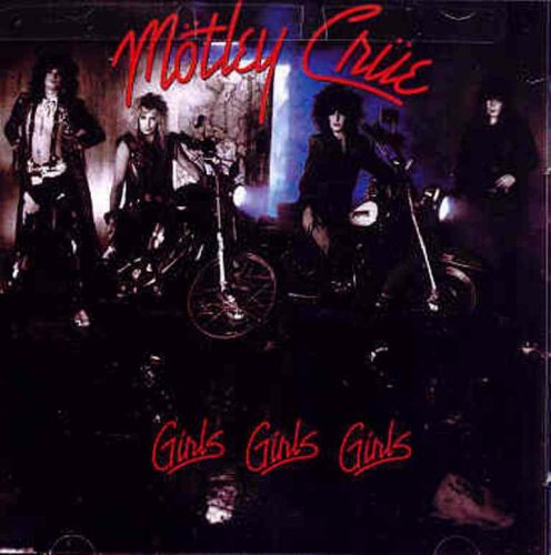 Motley Crue - Girls, Girls, Girls (2003 Remastered) - Zortam Music