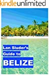 Lan Sluder's Guide to Belize (English...
