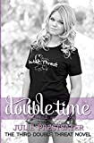 Double Time (Double Threat Series)