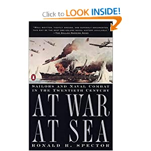 At War at Sea  Sailors and Naval Combat in the Twentieth Century