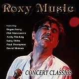 Concert Classics Roxy Music