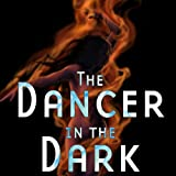 img - for The Dancer in the Dark book / textbook / text book