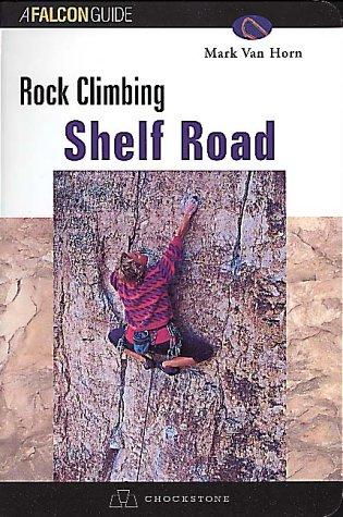Rock Climbing Shelf Road (Falcon Guide)