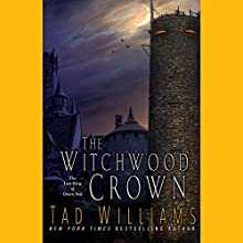 The Witchwood Crown Audiobook by Tad Williams Narrated by Andrew Wincott