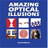 Amazing Optical Illusionsby Al Seckel