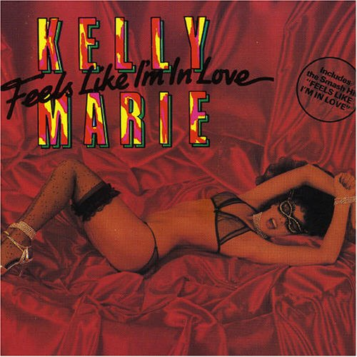 Kelly Marie - Feels Like I