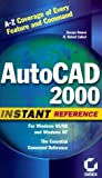 img - for AutoCAD 2000 Instant Reference by Omura, George, Callori, B. Robert (1999) Paperback book / textbook / text book