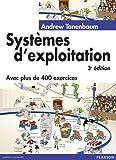 Systèmes d'exploitation 3ème Ed (2744072990) by Tanenbaum, Andrew