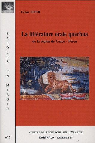 La littérature orale quechua : De la région de Cuzco, Pérou