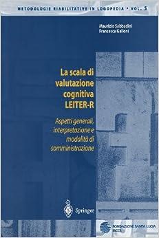 La scala di valutazione cognitiva LEITER-R: Aspetti generali
