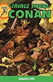 img - for Savage Sword of Conan Volume 5 (Conan (Dark Horse)) book / textbook / text book