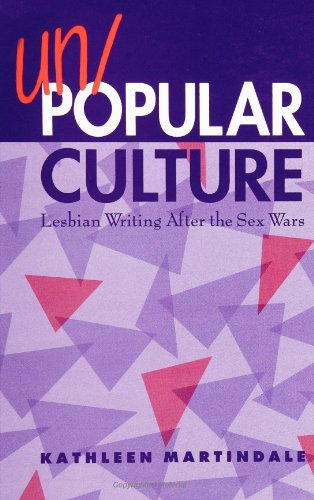 Un/Popular Culture: Lesbian Writing After the Sex Wars (Suny Series, Identities in the Classroom)
