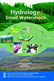 Hydrology of Small Watersheds (8179931307) by P V Seethapathi