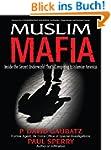 Muslim Mafia: Inside the Secret Under...