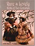Rare & Lovely Dolls of Two Centuries