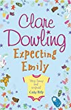 Expecting Emily Clare Dowling