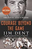 img - for Courage Beyond the Game: The Freddie Steinmark Story Hardcover - August 16, 2011 book / textbook / text book