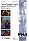 img - for Guidelines for Process Hazards Analysis (PHA, HAZOP), Hazards Identification, and Risk Analysis by Hyatt, Nigel (2003) Paperback book / textbook / text book