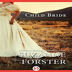 Child Bride | [Suzanne Forster]